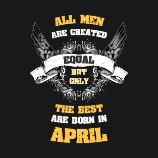 da9f3e30e Born In April T-Shirts | TeePublic