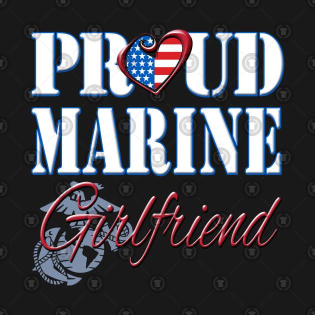 ... Proud Marine Girlfriend United States Of America Military