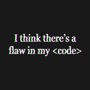 Flaw in my Code - Halsey