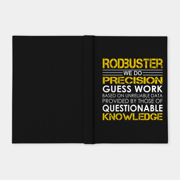 Rodbuster We Do Precision Guess Work