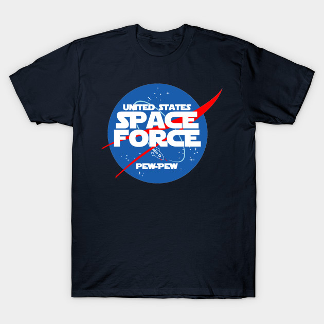 6155f11ef9 SPACE FORCE - Space Force - T-Shirt | TeePublic