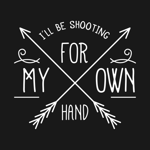 I'll Be Shooting for My Own Hand, Merida inspired Brave tee