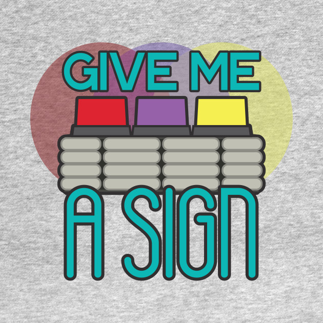 Give Me a Movie Sign