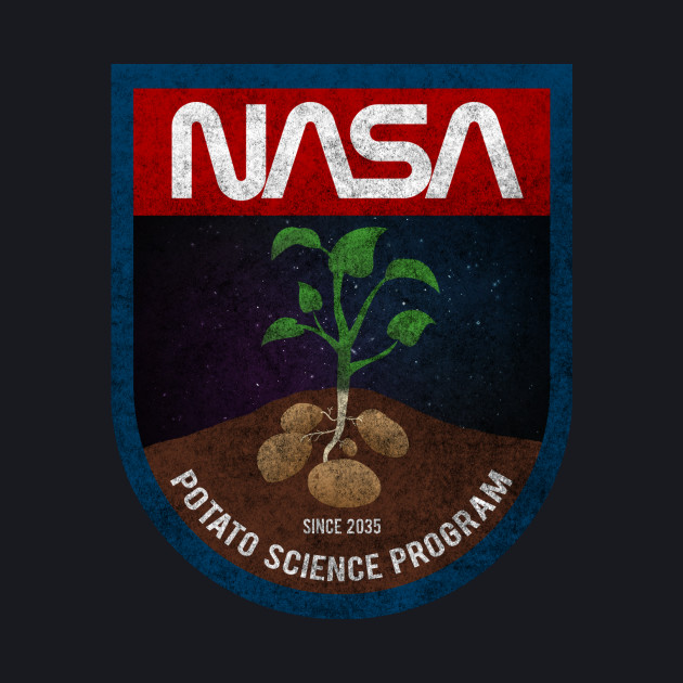 The Martian - Potato Science Program - Dirty