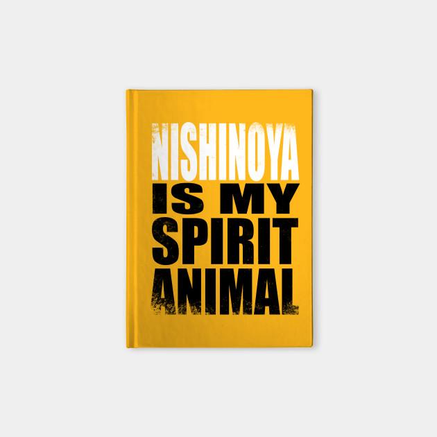 Nishinoya is my Spirit Animal
