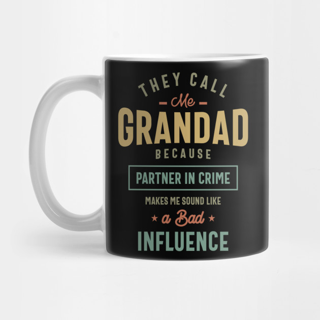 They Call Me Grandad Gifts Father's Day Mug
