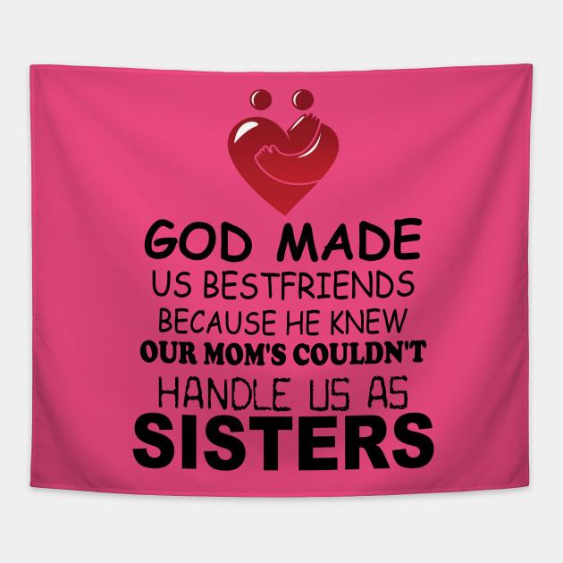 Best friends sisters