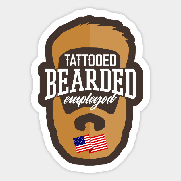ed2a9fa79ac Tattooed Bearded Employed - Hipster - Sticker
