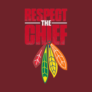 Respect the CHIEF t-shirts