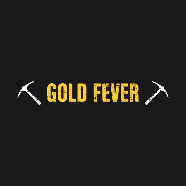 Fever | Gold Panning & Gold Prospecting