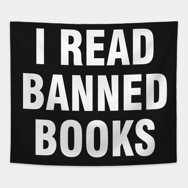 c3a547f54b I read banned books - I Read Banned Books - Tapestry