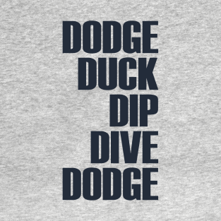 3e16a63fe9 Dodgeball T-Shirts | TeePublic