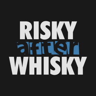 7011460c6 Whisky Drinker T-Shirts | TeePublic