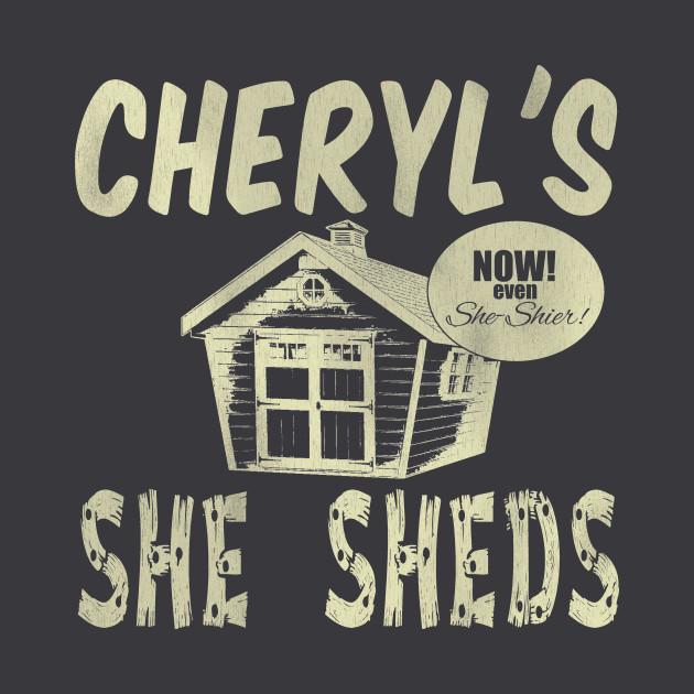 Cheryl S She Sheds