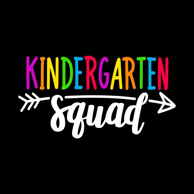 Team Kindergarten Squad Tee Teacher Back To School Gift - Back To ...
