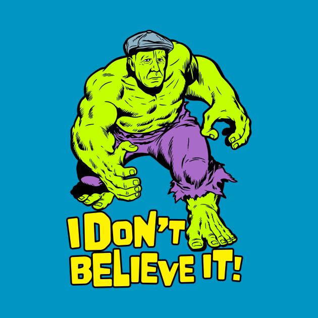 I Don't Believe It!
