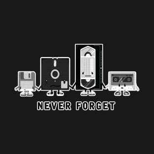 96430bb0b Main Tag Never Forget Cassette Tape Classic For Retro Loverst T-Shirt