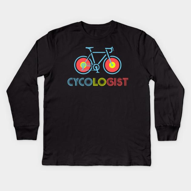 0eb1da2001efa Bicycle Road Bike Cyclist Funny Cycling - Cycologist Bicycle - Men Women T  Shirt Kids Long Sleeve T-Shirt