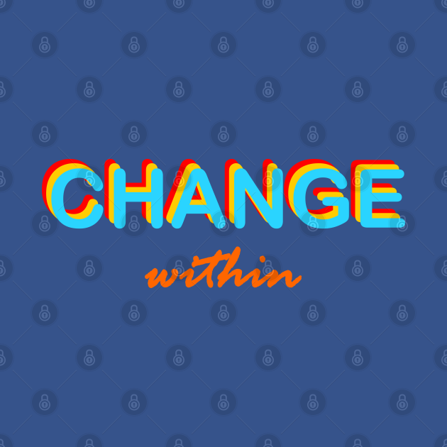 change within