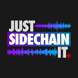 Just Sidechain It