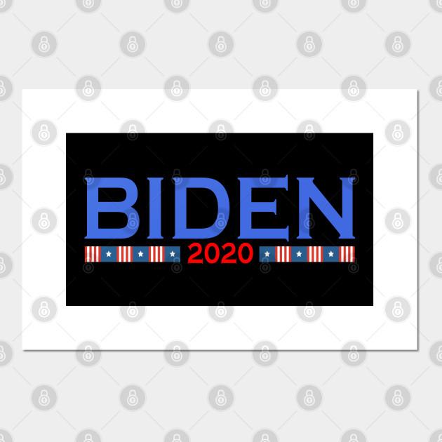 Joe Biden President 2020 Biden 2020 Vote Posters And Art Prints Teepublic