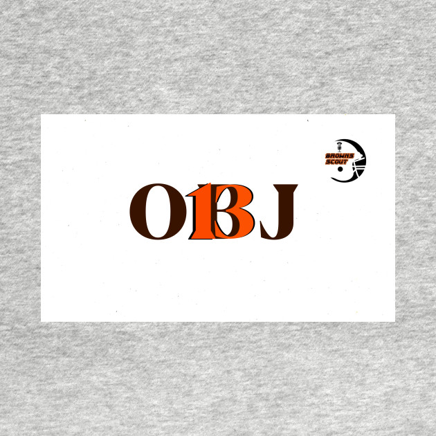 OBJ Shirt from The Browns Scout Podcast