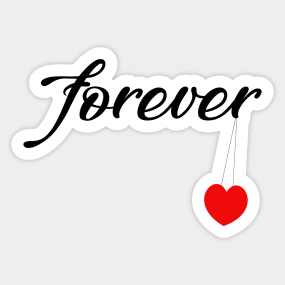 Forever Love Stickers | TeePublic
