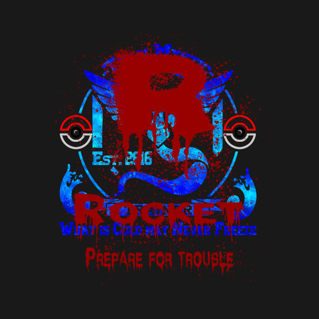 Team Rocket Mystic Motto Pokemon Go T Shirt Teepublic