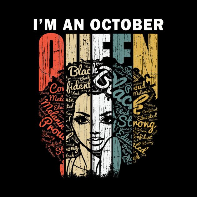 Womens Queens are Born in October Shirts for Women - Birthday Girl