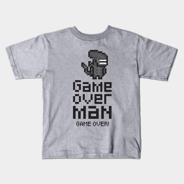 Game Over Man Game Over Mens T Shirt