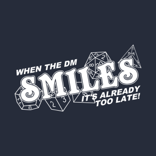 When the DM Smiles