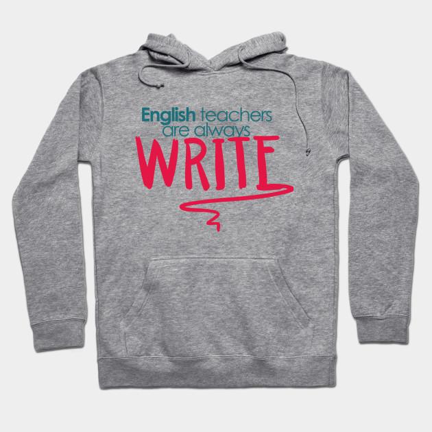 English Teacher Are Always Write - Puns, Funny - D3 Designs