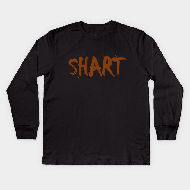 5dd7ffd7 Shart - Dumb - Kids Long Sleeve T-Shirt | TeePublic