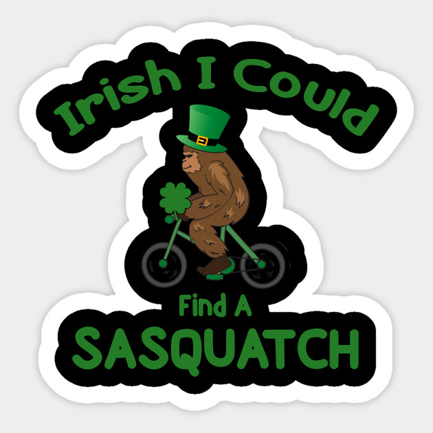 Irish Big Foot for Saint Patrick's Day
