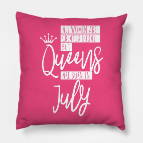 Birthday July Quotes Pillows | TeePublic