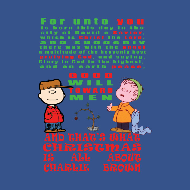 And that's what Christmas is all about, Charlie Brown
