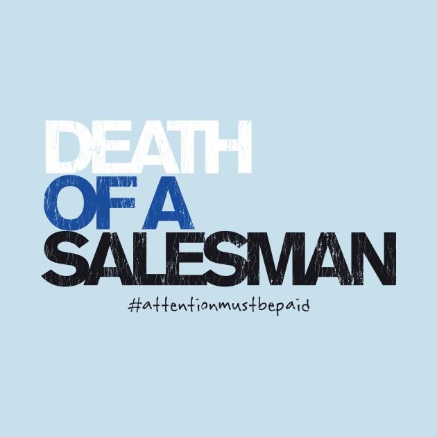 """DEATH OF A SALESMAN (a la """"Dear Evan Hansen"""")"""