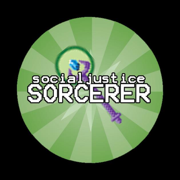 Social Justice Sorcerer