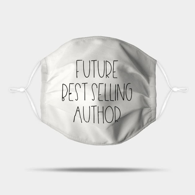 Future best selling author