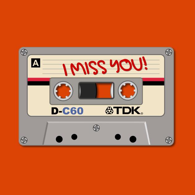 Vintage Audio Tape - TDK - I Miss You!
