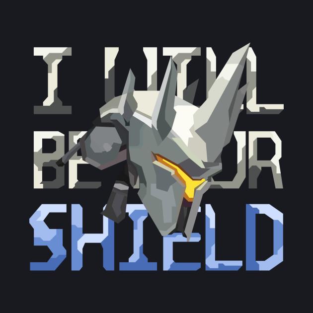 I Will Be Your Shield - Reinhardt Overwatch