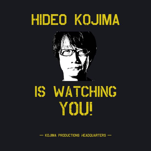 Kojima is Watching You
