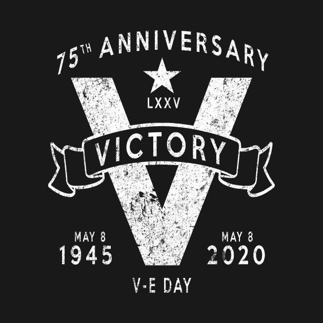 V-E Day 75th Anniversary V for Victory Vintage White