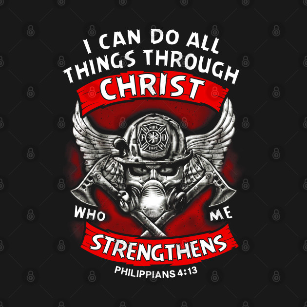 Christ, i can do all things through christ