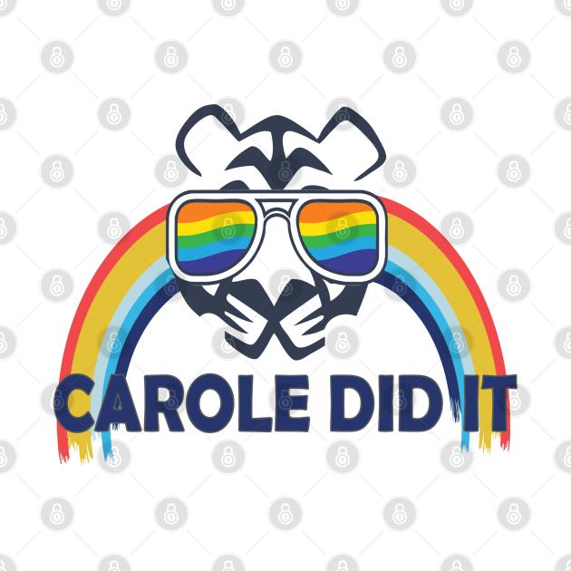 Carole did it
