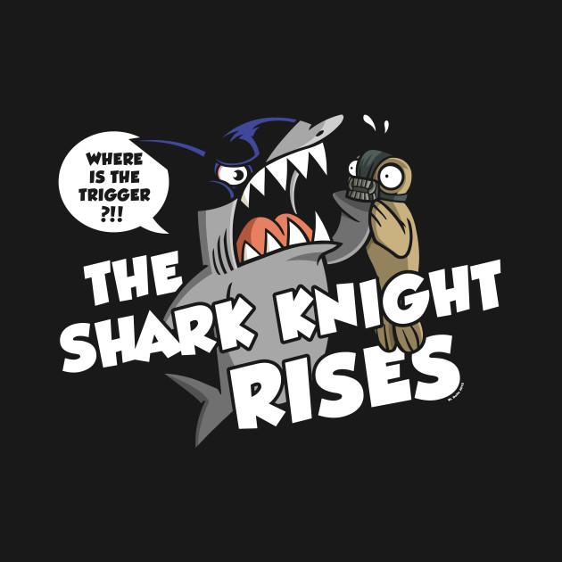The Shark Knight Rises
