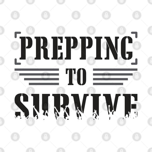 Survival Prepper Prepping Doomsday Virus Gift