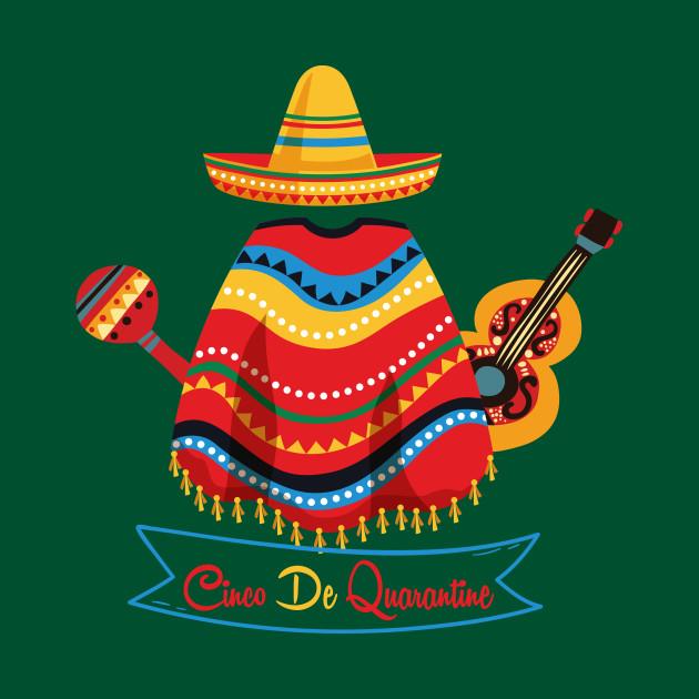 Quarantine Shirt, Cinco De Quarantine T-Shirt, Social Distance Shirt, Quarantine Life, Cinco De Mayo, Social Distancing