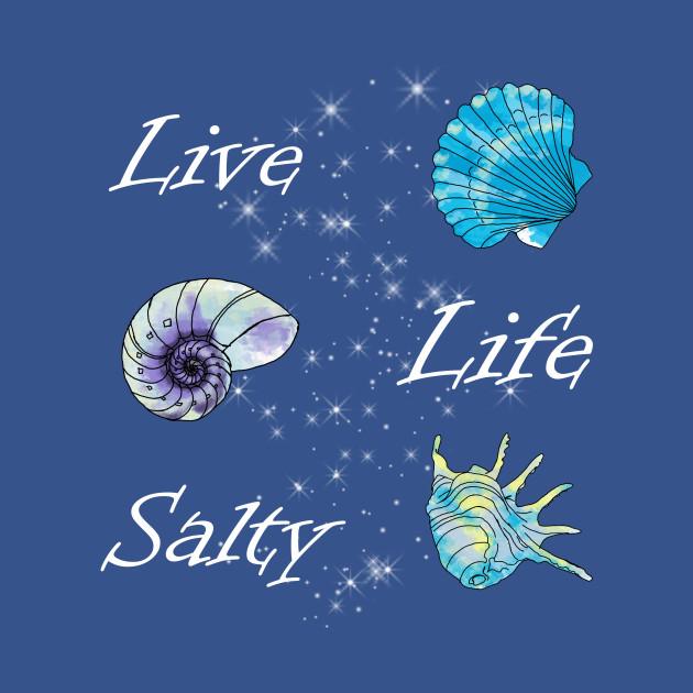 Live Life Salty
