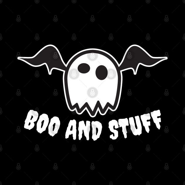 Boo and Stuff